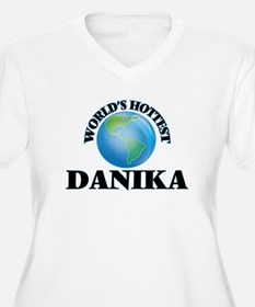World's Hottest Danika Plus Size T-Shirt