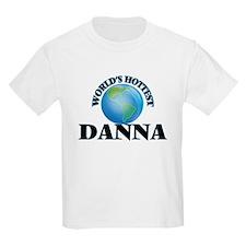 World's Hottest Danna T-Shirt
