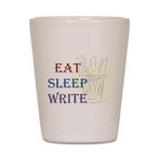 Eat Sleep Write Shot Glass