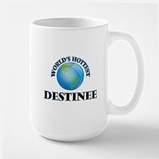 World's Hottest Destinee Mugs