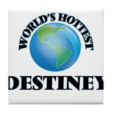 World's Hottest Destiney Tile Coaster