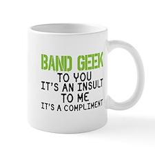 Band Geek Insult Mug