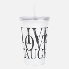 Live Love Laugh Inspirational Quote Acrylic Double