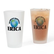 World's Hottest Erica Drinking Glass