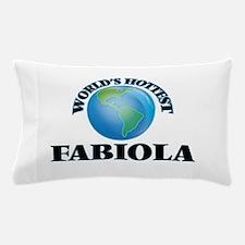 World's Hottest Fabiola Pillow Case