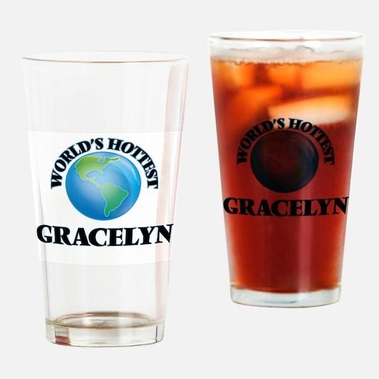 World's Hottest Gracelyn Drinking Glass