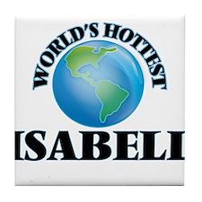 World's Hottest Isabell Tile Coaster