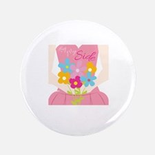 """By My Side 3.5"""" Button"""