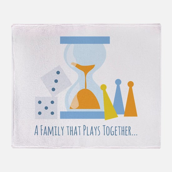 A Family That Plays Together Throw Blanket
