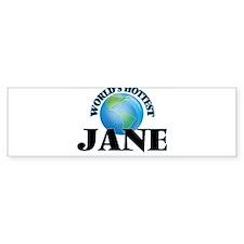 World's Hottest Jane Bumper Bumper Sticker
