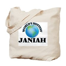World's Hottest Janiah Tote Bag