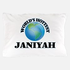 World's Hottest Janiyah Pillow Case