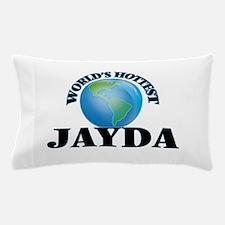 World's Hottest Jayda Pillow Case