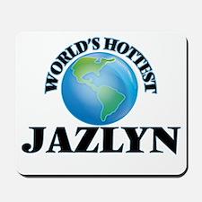 World's Hottest Jazlyn Mousepad