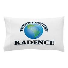 World's Hottest Kadence Pillow Case