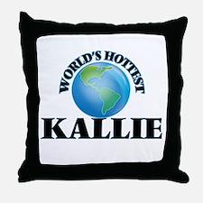 World's Hottest Kallie Throw Pillow