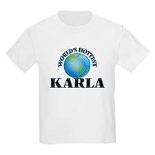 World's Hottest Karla T-Shirt