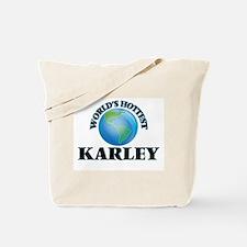 World's Hottest Karley Tote Bag