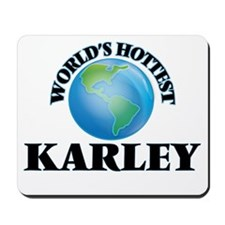 World's Hottest Karley Mousepad