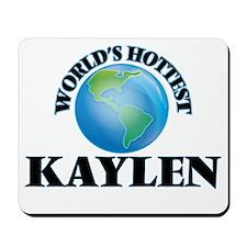 World's Hottest Kaylen Mousepad