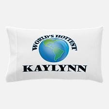 World's Hottest Kaylynn Pillow Case
