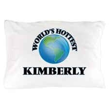 World's Hottest Kimberly Pillow Case