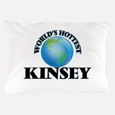 World's Hottest Kinsey Pillow Case