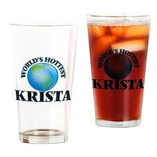World's Hottest Krista Drinking Glass