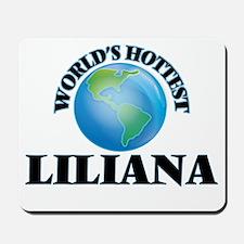 World's Hottest Liliana Mousepad