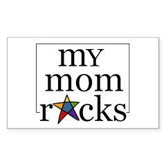 My mom rocks Rectangle Decal