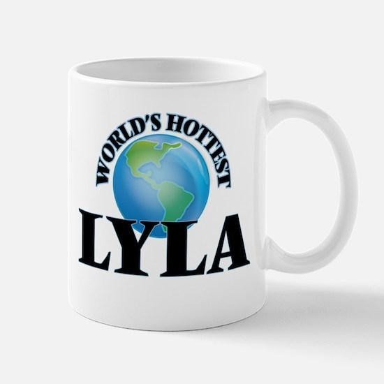 World's Hottest Lyla Mugs