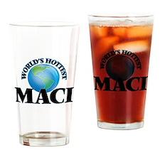 World's Hottest Maci Drinking Glass