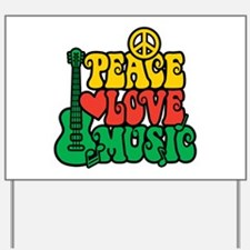 Reggae Peace Love Music Yard Sign