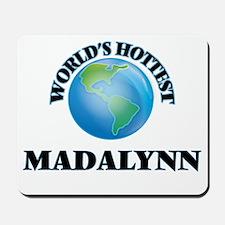 World's Hottest Madalynn Mousepad