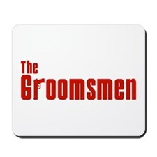 The Groomsmen (Mafia) Mousepad