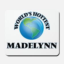 World's Hottest Madelynn Mousepad