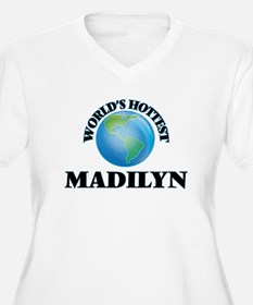 World's Hottest Madilyn Plus Size T-Shirt