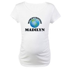 World's Hottest Madilyn Shirt