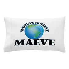World's Hottest Maeve Pillow Case