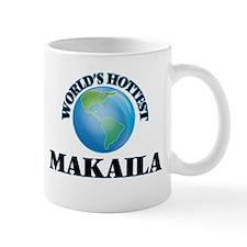 World's Hottest Makaila Mugs