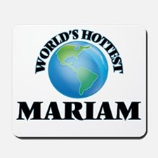 World's Hottest Mariam Mousepad