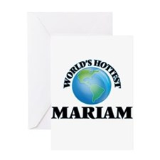 World's Hottest Mariam Greeting Cards