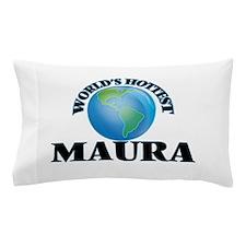 World's Hottest Maura Pillow Case