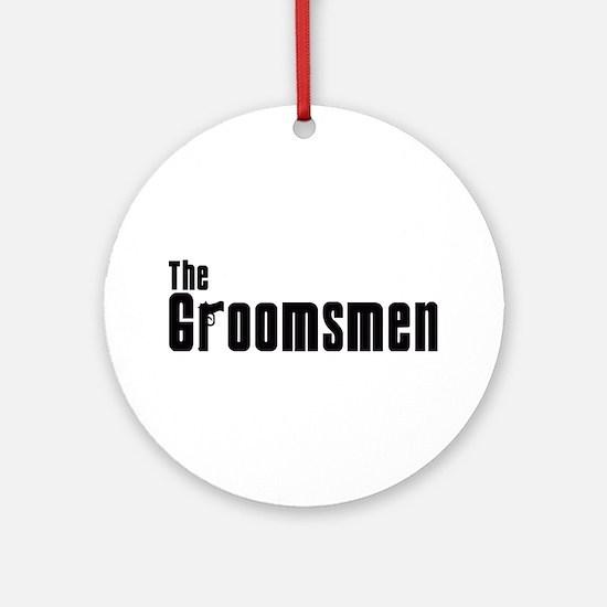 The Groomsmen (Mafia) Ornament (Round)