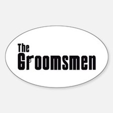 The Groomsmen (Mafia) Oval Decal