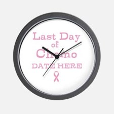 Last Day of Chemo Wall Clock