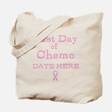 Last Day of Chemo Tote Bag