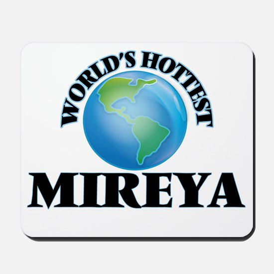 World's Hottest Mireya Mousepad