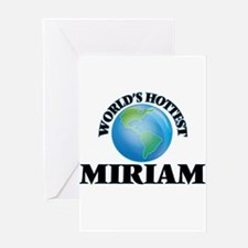 World's Hottest Miriam Greeting Cards