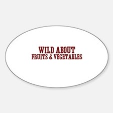 wild about fruits & vegetable Oval Decal